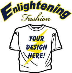 Enlightening Fashion Screen Printing, T-shirt Design & Embroidery